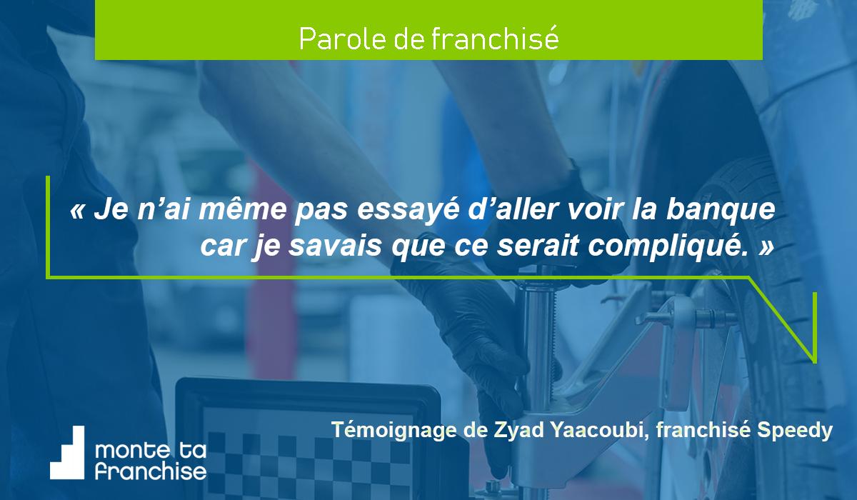 Retour d'expérience de Zyad Yaacoubi, jeune franchisé dans le secteur automobile